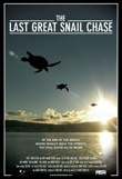 The Last Great Snail Chase poster