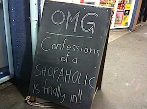 Shopaholic sign in Newtown