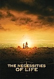 The Necessities of Life poster
