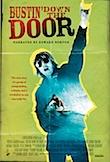 Bustin' Down the Door poster