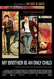 My Brother is an Only Child poster