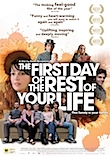 The First Day of the rest of Your Life poster