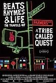 Beats, Rhymes & ife: The Travels of a Tribe Called Quest poster