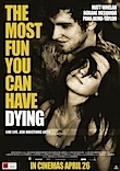 The Most Fun You Can have Dying poster